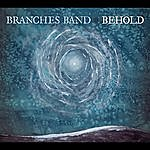 Branches Behold