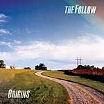 The Follow Origins (Remastered)