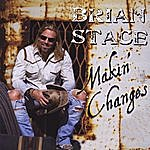 Brian Stace Makin' Changes