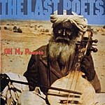 The Last Poets Oh My People