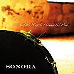Sonora Eleven Ways To Remind The Past