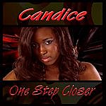 Candice One Step Closer