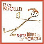 Rich McCulley Gettin' Drunk For Christmas