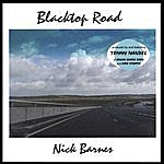 Nick Barnes Blacktop Road