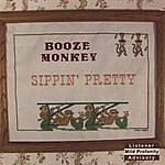 Booze Monkey Sippin' Pretty