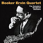 Booker Ervin The Complete Songbook Sessions (Bonus Track Version)