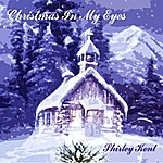 Shirley Kent Christmas In My Eyes - Single