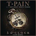 T-Pain 5 O'clock