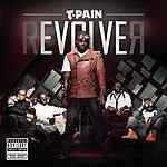 T-Pain rEVOLVEr (Parental Advisory)