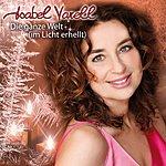 Isabel Varell Die Ganze Welt (IM Licht Erhellt)