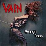 Vain Enough Rope