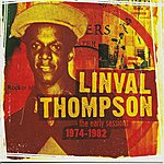 Linval Thompson The Early Sessions 1974-1982