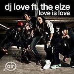 DJ Love Love Is Love