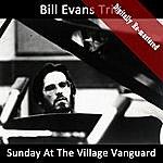 Bill Evans Trio Sunday At The Village Vanguard (Digitally Re-Mastered)