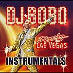 DJ Bobo Dancing Las Vegas Instrumentals