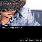 Jill Scott Who Is Jill Scott? (Words And Sounds Vol. 1)