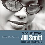 Jill Scott The Original Jill Scott From The Vault Vol. 1