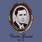 Carlos Gardel Carlos Gardel Volume 2