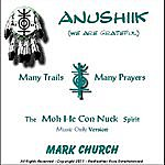 Mark Church Anushiik: We Are Grateful (Instrumental)