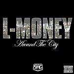 L.Money Around The City