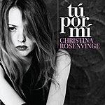 Christina Rosenvinge Tu Por MI (Version 2011)