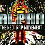 Alpha The Neo Rap Movement