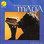 Maya Thirteen Steps To Heaven