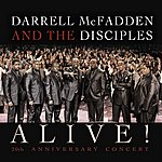 Darrell McFadden & The Disciples Alive! 20th Anniversary Concert