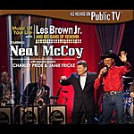 Les Brown Music Of Your Life With Les Brown Jr. And His Band Of Renown Starring Neal Mccoy