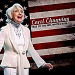 Carol Channing True To The Red, White, And Blue