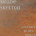 Meade Skelton Lovesick Blues - Single