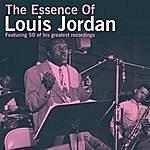 Louis Jordan The Essence Of Louis Jordan