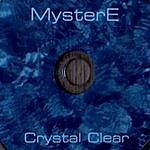 MysterE Crystal Clear