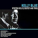 Wynton Kelly Kelly Blue - Wynton Kelly( Sextet And Trio)