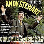 Andy Stewart Donald Where's Your Troosers? - The Best Of Andy Stewart
