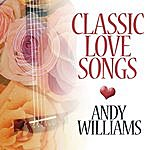 Andy Williams Classic Love Songs