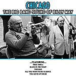 Billy May Chicago - The Big Band Sound Of Billy May