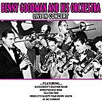 Benny Goodman Benny Goodman And His Orchestra Live In Concert