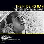 Cab Calloway The Hi De Ho Man - The Very Best Of Cab Calloway