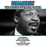 Erroll Garner Dreamstreet - The Artistry Of Erroll Garner