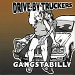 Drive-By Truckers Gangstabilly