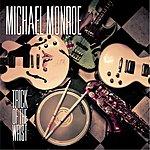 Michael Monroe Trick Of The Wrist