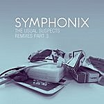 Symphonix The Usual Suspects Remixes Part 3