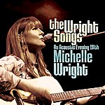 Michelle Wright The Wright Songs: An Acoustic Evening With Michelle Wright