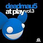 Deadmau5 Deadmau5 At Play Vol. 3