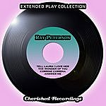 Ray Peterson The Extended Play Collection - Ray Peterson