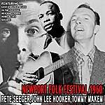 Pete Seeger Newport Folk Festival 1960 - Pete Seeger , John Lee Hooker , Tommy Makem