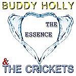Buddy Holly & The Crickets Buddy Holly & The Crickets - The Essence (Digitally Remastered)