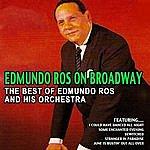 Edmundo Ros & His Orchestra Edmundo Ros On Broadway