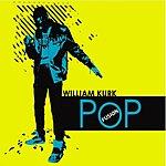 William Kurk Pop Fusion